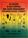 Picture of 20 Lessons in Self-Control and Anger Management for Middle School Students