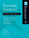 Picture of Brainwave-R:  Executive Function Module (Therapist and Client Workbooks)