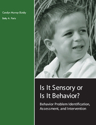 Picture of Is It Sensory or Is It Behavior? - Complete Kit