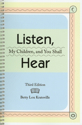 Picture of Listen My Children and You Shall Hear - 3rd Edition