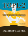 Picture of TOPL-2 Examiners Manual