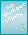 Picture of No Glamour® Idioms Book