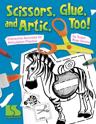 Picture of Scissors, Glue and Artic Too! - Book