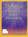Picture of Source for Children's Voice Disorders - Book