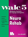 Picture of WALC 5: Neurological Rehabilition - Book