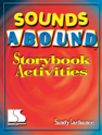 Picture for category Sounds Abound: Storybook Activities