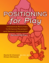 Picture of Positioning For Play: 2nd Edition