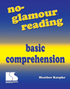 Picture of No-Glamour Reading: Basic Comprehension Book
