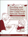 Picture of Feeding and Nutrition for the Child with Special Needs