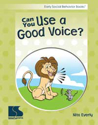 Picture of Early Social Behavior Can You Use a Good Voice?