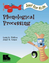 Picture for category Just for Kids: Phonological Processing