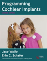 Picture of Programming Cochlear Implants