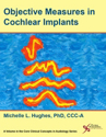Picture of Objective Measures in Cochlear Implants