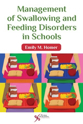 Picture for category Management of Swallowing and Feeding Disorders in Schools