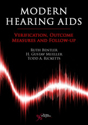 Picture of Modern Hearing Aids: Verification, Outcome Measures, and Follow-Up