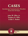 Picture of Cases: Introducing Communication Disorders across the Lifespan