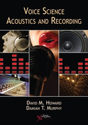 Picture of Voice Science, Acoustics and Recording