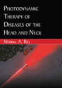 Picture of Photodynamic Therapy of Diseases of the Head and Neck