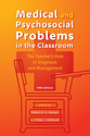 Picture of Medical and Psychosocial Problems in the Classroom