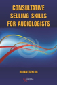 Picture of Consultative Selling Skills for Audiologists