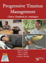 Picture of Progressive Tinnitus Management: Clinical Handbook for Audiologists