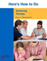 Picture of Here's How to Do Stuttering Therapy
