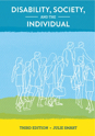 Picture for category Disability, Society and the Individual 3rd Edition