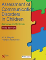 Picture of Assessment of Communication Disorders in Children: Resources and Protocols, Third Edition