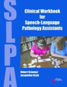 Picture of Clinical Workbook for Speech-Language Pathology Assistants