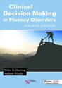 Picture of Clinical Decision Making in Fluency Disorders