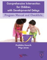 Picture of Comprehensive Intervention for Children with Developmental Delays Program Manual and Checklists