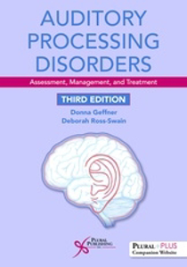 Picture of Auditory Processing Disorders: Assessment, Management, and Treatment - Third Edition
