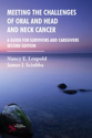 Picture of Meeting the Challenges of Oral and Head and Neck Cancer