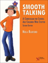 Picture of Smooth Talking: A Curriculum for School-Age Children Who Stutter