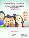 Picture of Phonological Treatment of Speech Sound Disorders in Children