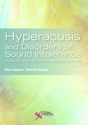 Picture of Hyperacusis and Disorders of Sound Intolerance: Clinical and Research Perspectives