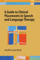 Picture of A Guide to Clinical Placements in Speech and Language Therapy