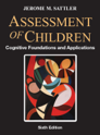 Picture for category Assessment of Children: Cognitive Foundations and Applications 6th edition