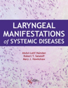 Picture of Laryngeal Manifestations of Systemic Diseases