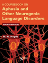 Picture of A Coursebook on Aphasia and Other Neurogenic Language Disorders