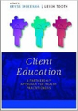 Picture of Client Education: A Partnership Approach for Health Practitioners