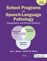 Picture of School Programs in Speech-Language Pathology: Organization and Service Delivery