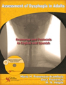 Picture of Assessment of Dysphagia in Adults: Resources and Protocols in English and Spanish
