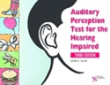 Picture of Auditory Perception Test for the Hearing Impaired 3rd Edition