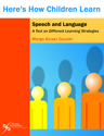 Picture of Here's How Children Learn Speech and Language: A Text on Different Learning Strategies