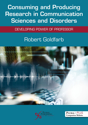 Picture of Consuming and Producing Research in Communication Sciences and Disorders: Developing Power of Professor