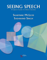 Picture of Seeing Speech: A Quick Guide to Speech Sounds