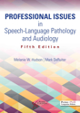 Picture of Professional Issues in Speech-Language Pathology and Audiology: Fifth Edition