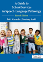Picture of A Guide to School Services in Speech-Language Pathology - Fourth Edition