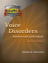 Picture of The Source for Voice Disorders: Adolescent & Adult–Second Edition